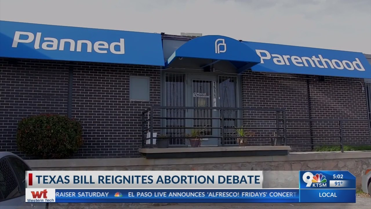 Texas bill reignites abortion debate in El Paso