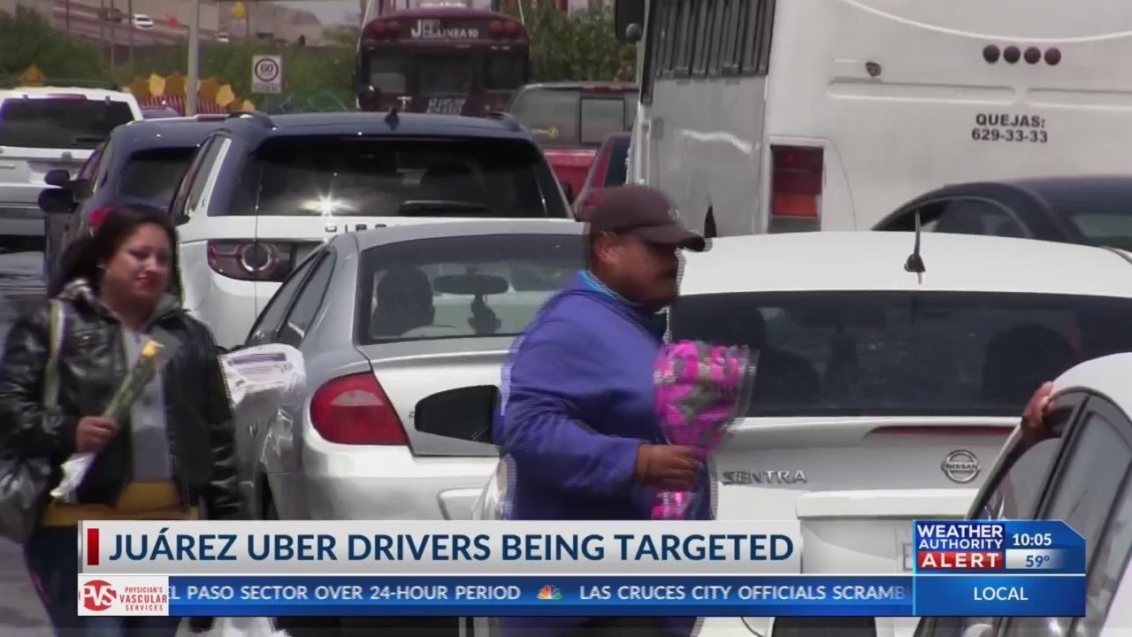 Uber drivers become crime targets in Juarez