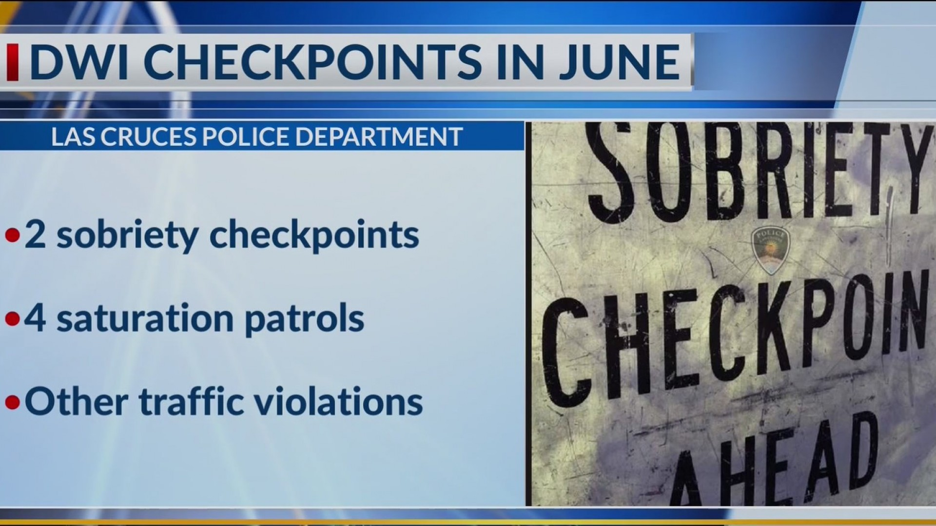 DWI checkpoints planned for June